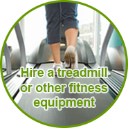 Hire a treadmill or fitness equipment